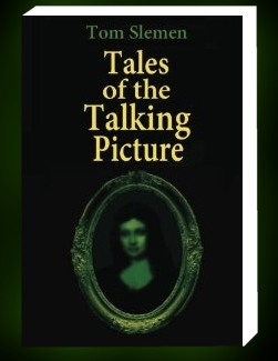 Tales of the Talking Picture in paperback